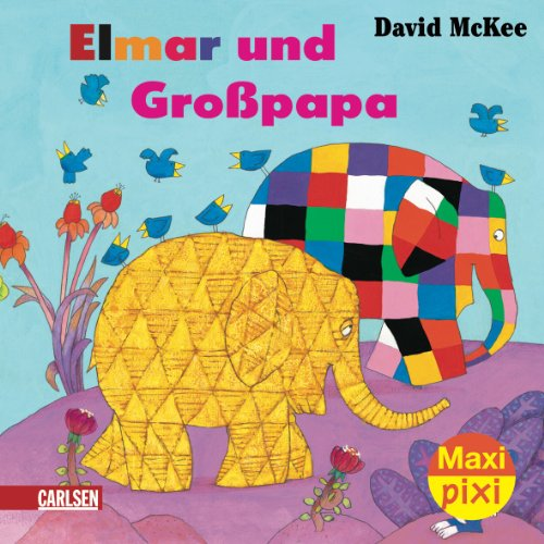 9783551045225: Maxi-Pixi Elmar und Großpapa