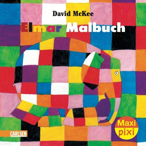 Maxi-Pixi Elmar - Das Malbuch: David Mckee