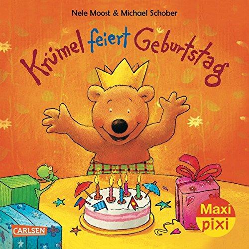 Maxi-Pixi Krümel feiert Geburtstag: Nele Moost