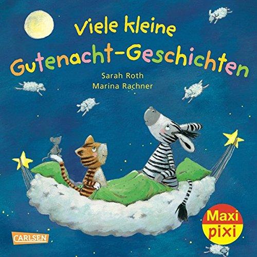 Maxi-Pixi Nr. 35: Viele kleine Gutenacht-Geschichten: Roth, Sarah und