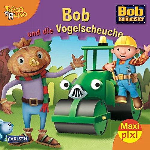 Maxi-Pixi 60: Bob und die Vogelscheuche