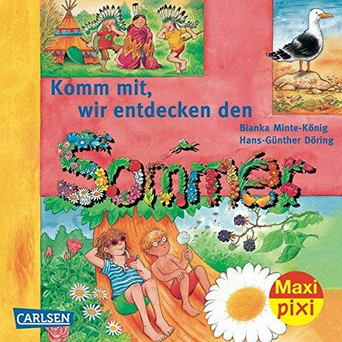 9783551045829: Maxi-Pixi 82: Komm mit! Wir entdecken den Sommer