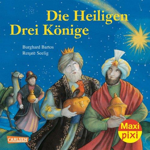 Maxi-Pixi 115: Die heiligen drei Könige: Burghard Bartos