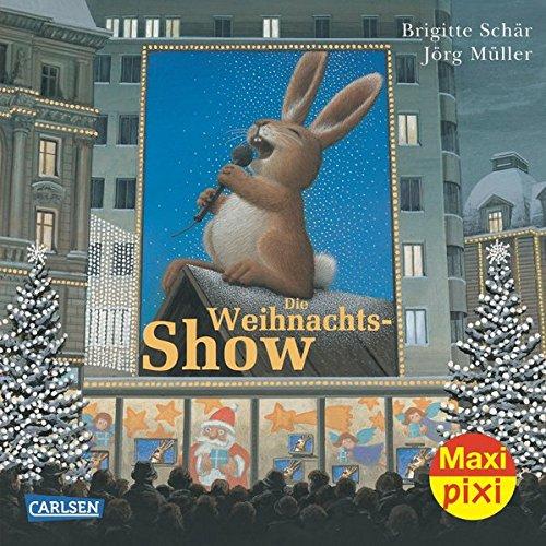 Maxi-Pixi 116: Die Weihnachtsshow