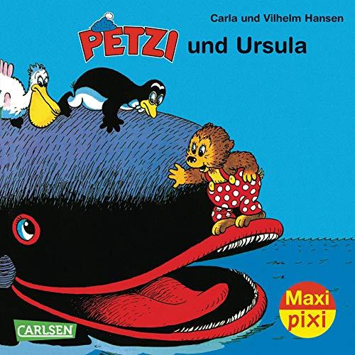 Maxi Pixi - Petzi und Ursula