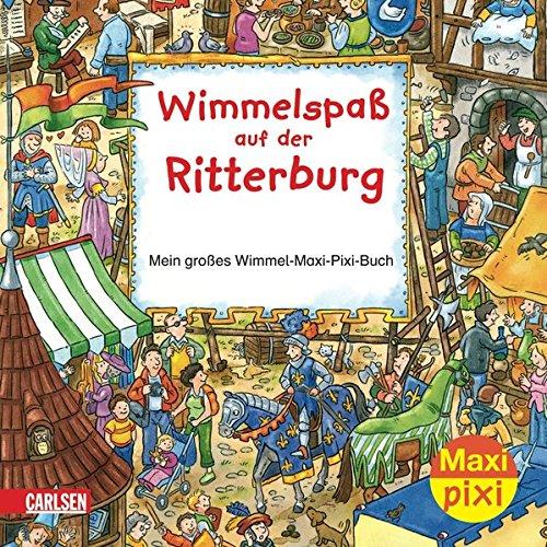 9783551047045: Maxi-Pixi Nr. 5: Wimmelspaß auf der Ritterburg. VE 5 Exemplare: Mein großes Wimmel-Maxi-Pixi-Buch