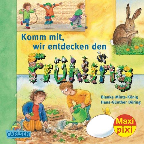 9783551047786: Maxi-Pixi Nr. 81: Komm mit! Wir entdecken den Fr�hling. VE 5 Exemplare