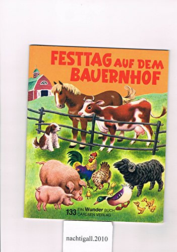 Festtag Auf Dem Bauernhof: The Jolly Barnyard (3551061335) by Bedford, Annie North