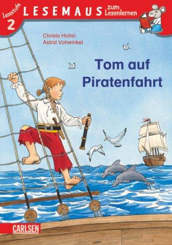 Tom auf Piratenfahrt: Stufe 2: Holtei, Christa