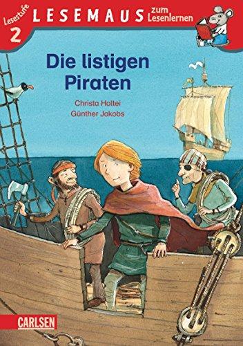 Die listigen Piraten: Stufe 2: Holtei, Christa