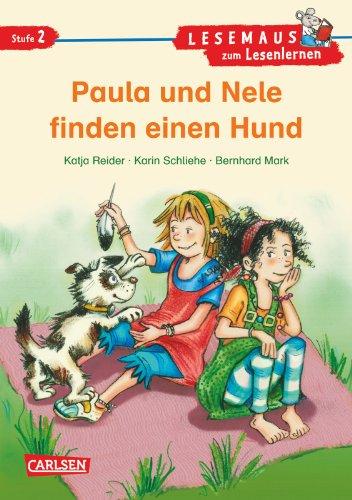 9783551064226: Paula und Nele finden einen Hund