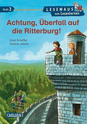 9783551065278: Achtung, Überfall auf die Ritterburg!