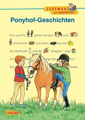 9783551066213: LESEMAUS zum Lesenlernen Sammelb�nde: Ponyhof-Geschichten zum Lesenlernen: Bild-W�rter-Geschichten - mit Bildern lesen lernen