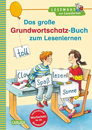 9783551066268: LESEMAUS zum Lesenlernen Sammelbände: Das große Grundwortschatz-Buch zum Lesenlernen