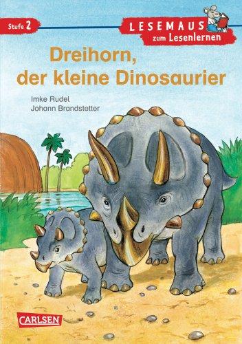 9783551077226: LESEMAUS zum Lesenlernen Stufe 2: Dreihorn, der kleine Dinosaurier. VE 5 Exemplare