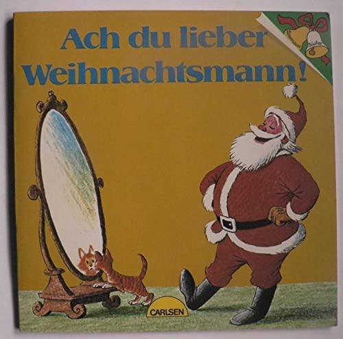 9783551081544: Ach du lieber Weihnachtsmann