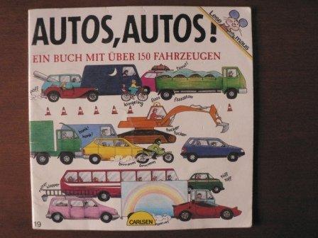 Autos, Autos. Ein Buch mit über 150 Fahrzeugen
