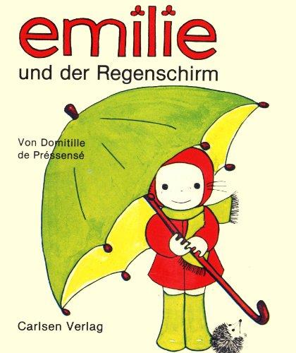 Emilie Und Der Regenschirm (9783551083241) by Domitille De Pressense