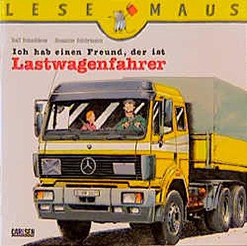 9783551086105: Ich hab einen Freund, der ist Lastwagenfahrer.