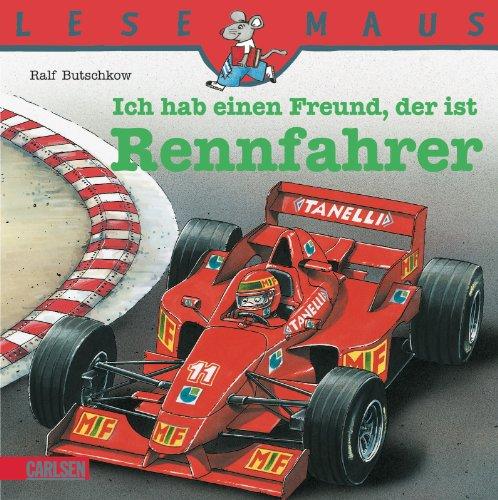 LESEMAUS, Band 80: Ich hab einen Freund, der ist Rennfahrer