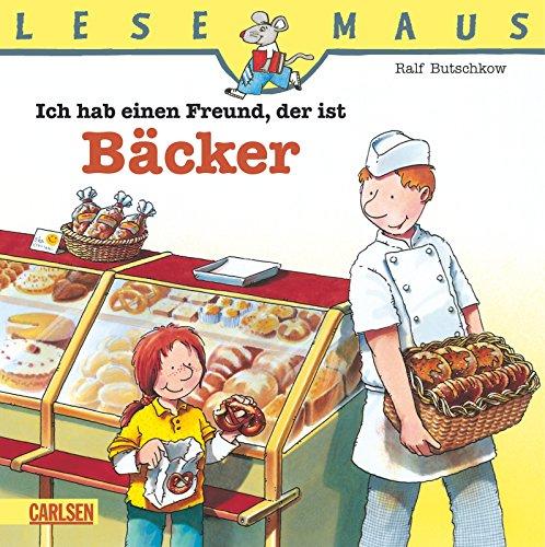 9783551088079: Ich hab einen Freund, der ist Bäcker