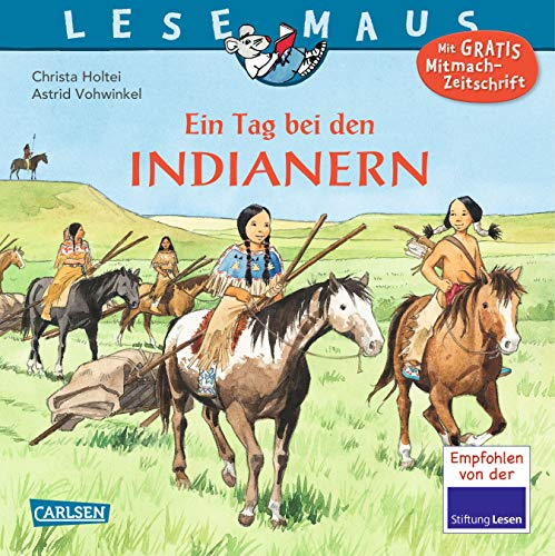 9783551088109: LESEMAUS, Band 10: Ein Tag bei den Indianern