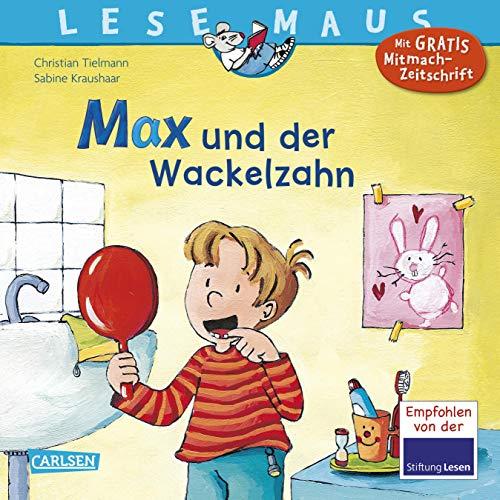 9783551088130: Lesemaus. Max und der Wackelzahn