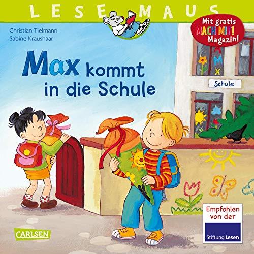 9783551088703: Max kommt in die Schule
