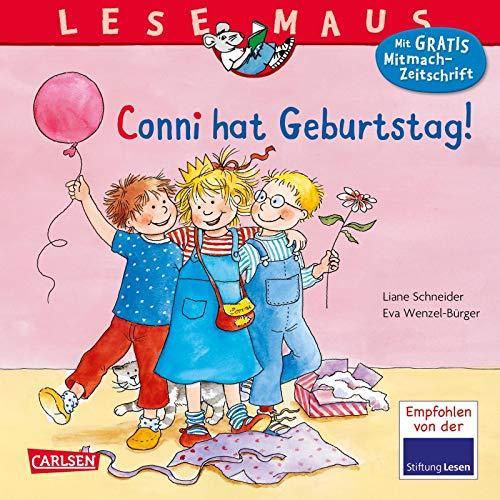Conni hat Geburtstag!: Liane Schneider