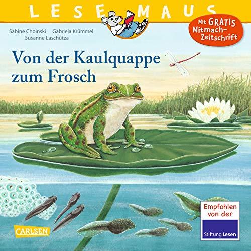 9783551089205: LESEMAUS 120: Von der Kaulquappe zum Frosch