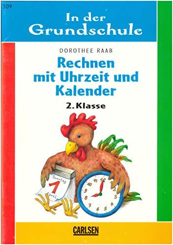 In der Grundschule, neue Rechtschreibung, Rechnen mit: Dorothee Raab