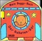 9783551154057: Mein Buggy-Buch, Der Raketen-Bär