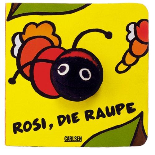 9783551161635: Rosi die Raupe. Fingerpuppen-Buch