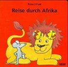 9783551161710: Reise durch Afrika. Ein lustiges Fingerspielbuch für Kinder und Eltern.