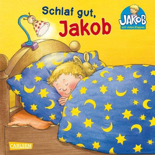 Schlaf gut, Jakob: Mit lustigen Klappen: Friedl, Peter