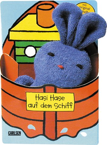 9783551163332: Hasi Hase auf dem Schiff. ( Ab 9 Monaten).