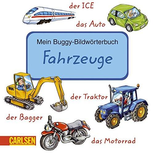9783551164674: Mein Buggy-Bildw�rterbuch Fahrzeuge: Mein Buggy-Bildw�rterbuch