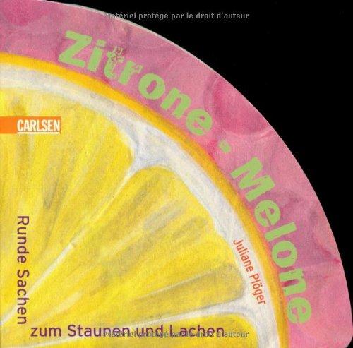 9783551166883: Zitrone - Melone