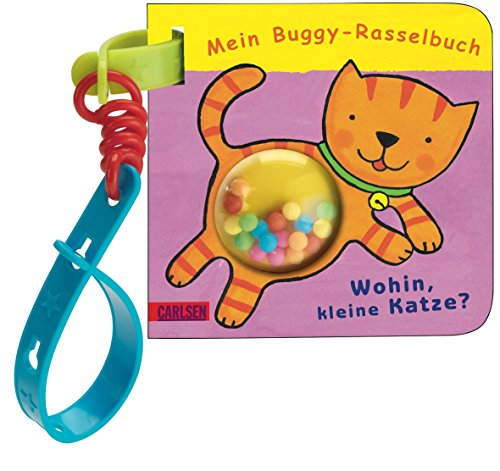 9783551167910: Buggy-Bücher: Mein Buggy-Rasselbuch: Wohin, kleine Katze?