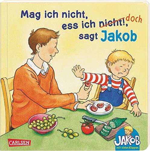 9783551168375: Kleiner Jakob: Mag ich nicht, ess ich nicht!, sagt Jakob