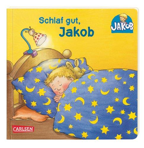 Schlaf gut, Jakob. Mini-Ausgabe: Nele Banser