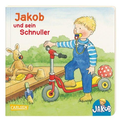 Kleiner Jakob: Jakob und sein Schnuller. Mini-Ausgabe: Nele Banser