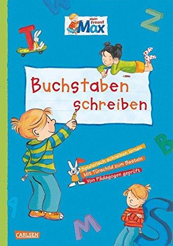9783551182159: Max Blaue Reihe: Mein Freund Max - Buchstaben schreiben