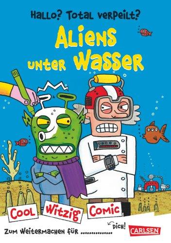 9783551186713: Cool Witzig Comic: Hallo? Total verpeilt? Aliens unter Wasser