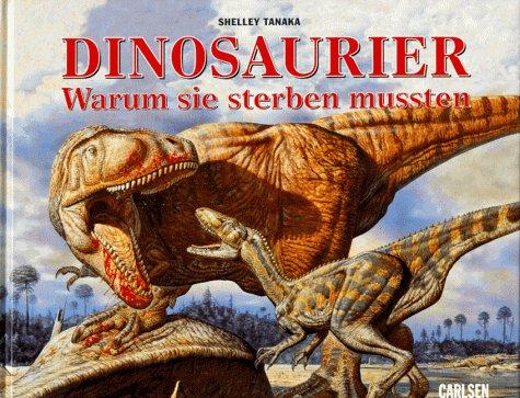 9783551209580: Dinosaurier - Warum sie sterben mussten