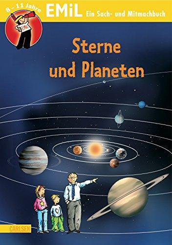 9783551220080: EMiL - Entdecken Mitmachen Lernen. Sterne und Planeten: Alles dreht sich um die Sonne, Planeten und Monde, Wenn es vom Himmel bröckelt, Rätsel, Labyrinthe, Denkaufgaben