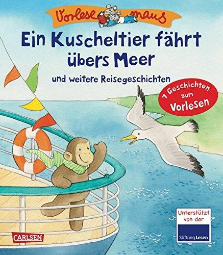 9783551221209: VORLESEMAUS 01: Ein Kuscheltier f�hrt �bers Meer: und weitere Reisegeschichten