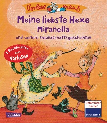 VORLESEMAUS, Band 2: Meine liebste Hexe Miranella: Julia Breiten?der