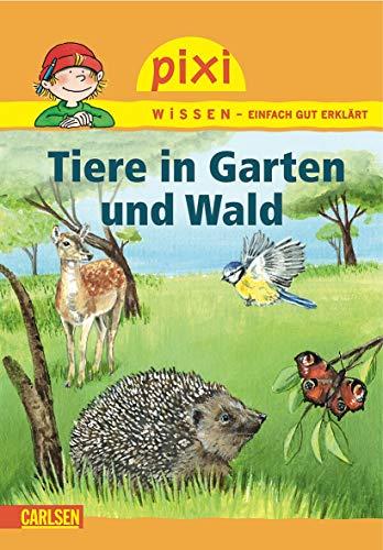 9783551230294: Pixi Wissen, Band 17: Tiere in Garten und Wald. VE 5 Exemplare