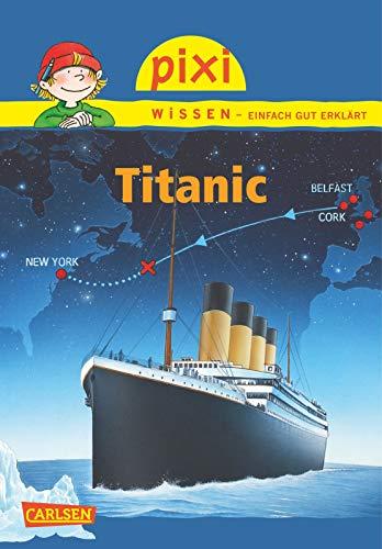 9783551230706: Pixi Wissen, Band 58: Titanic. VE 5 Exemplare